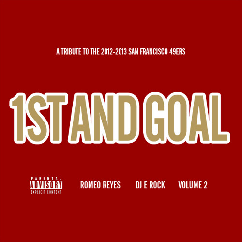 1ST & GOAL VOL. 2 (Romeo Reyes & DJ E Rock)
