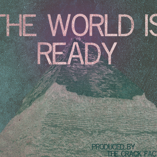 The World Is Ready
