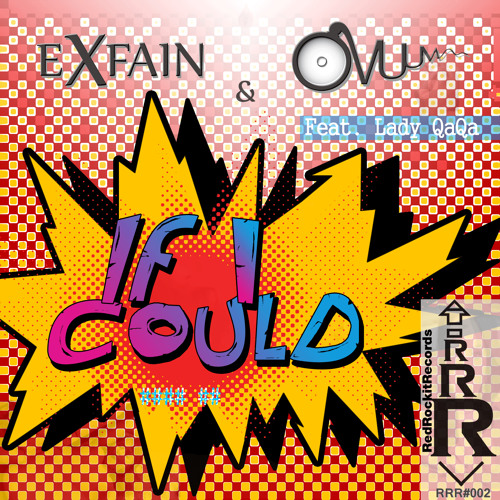 EXFAIN v. OVUUM - IF I COULD #### ## - Feat. Lady QaQa - Original Mix - RRR#002