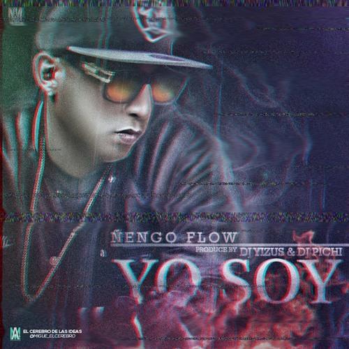 Nengo Flow- Yo Soy (Dj Yizus & Dj Pichi)