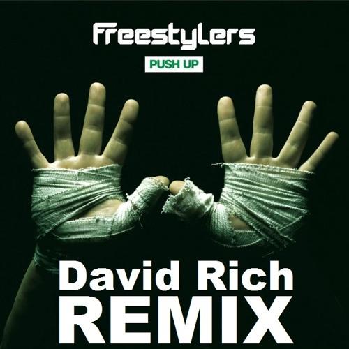 Freestylers - Push Up (David Rich Remix) /// Free Download \\\