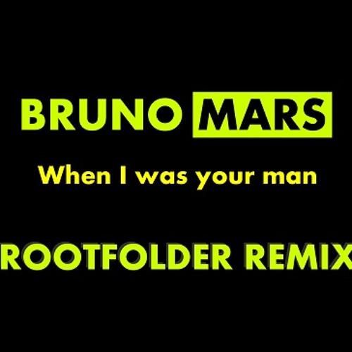 Bruno Mars - When I was your man (Rootfolder remix)