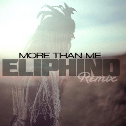 ELIPHINO - MORE THAN ME (J-LAH REMIX)