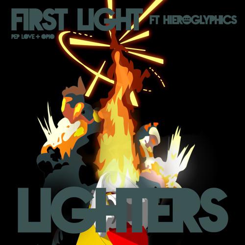 """""""Lighters"""" First Light Feat Hieroglyphics"""
