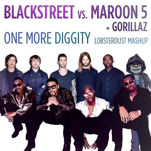OneMoreDiggity (Maroon5 vs Blackstreet) - By Lobsterdust