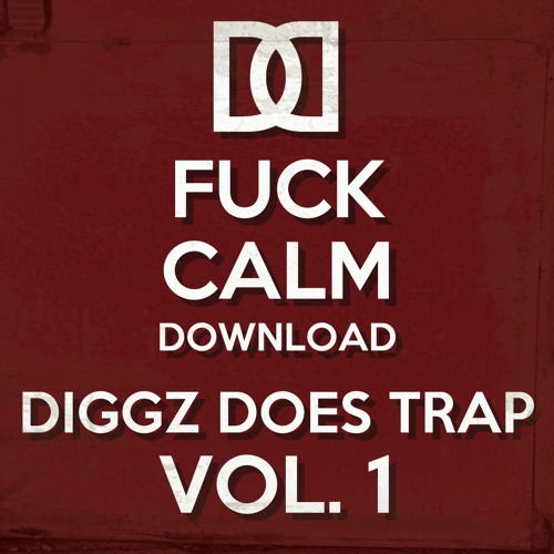 TRAP | Diggz Does Trap: Vol. 1 (Mini-Mix)