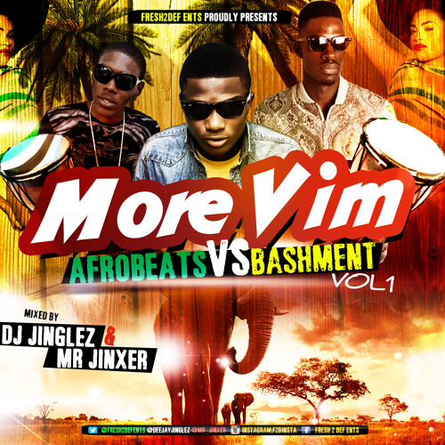 #MoreVIM MIX CD VOL.1 (Bashment & Afrobeats)