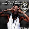 Tommy Lee - Some Bwoy DUBPLATE