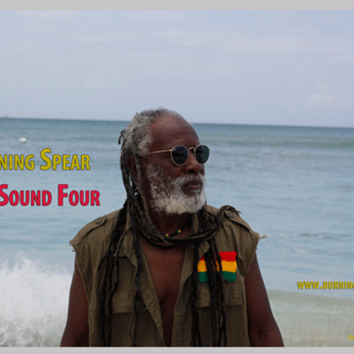 Burning Spear The Sound Four