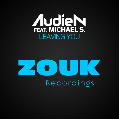 Audien feat. Michael S. - Leaving You