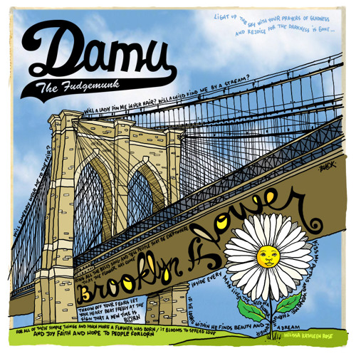 SSR-001 - Damu The Fudgemunk - Brooklyn Flower