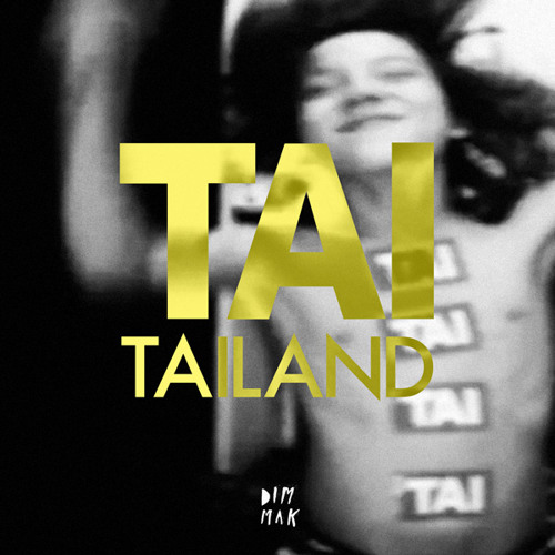 "TAI ""TAILAND"" TEASER"