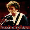 Bob Dylan ~ Friend of the Devil