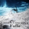 A Light In A New World by Fuffo