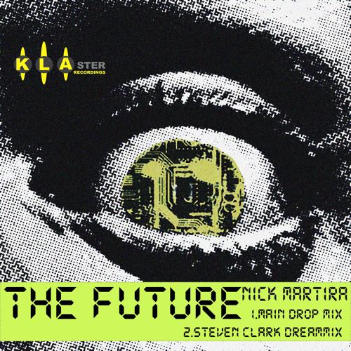 Nick Martira - The Future (Steven Clark Dreamix)