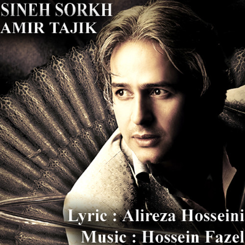 Amir Tajik- Sineh Sorkh