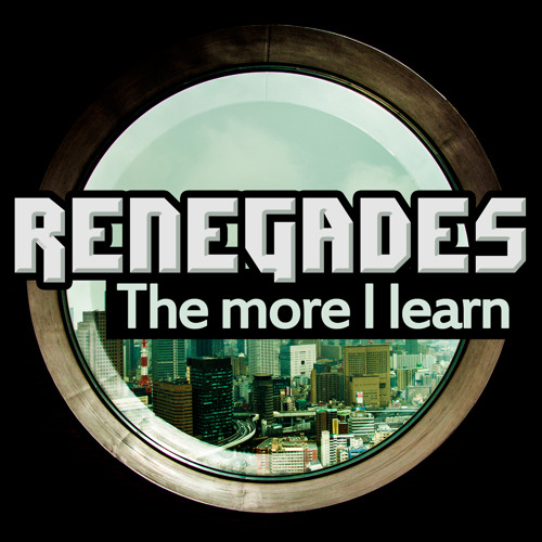 Renegades - The more I learn CLIP