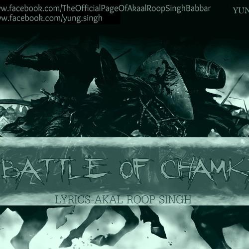 The Battle Of Chamkaur Rap: Yung Singh + Lyrics: Akaal Roop Singh