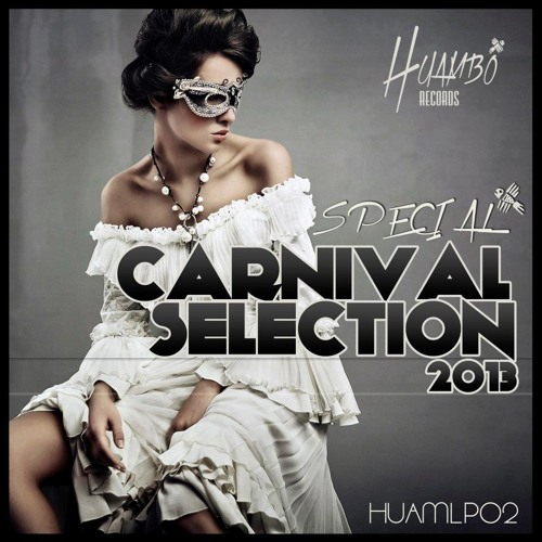 "Abel Vros - Mamalumba ( Original Mix) Next ""Huambo Special Carnival Selection 2013"""