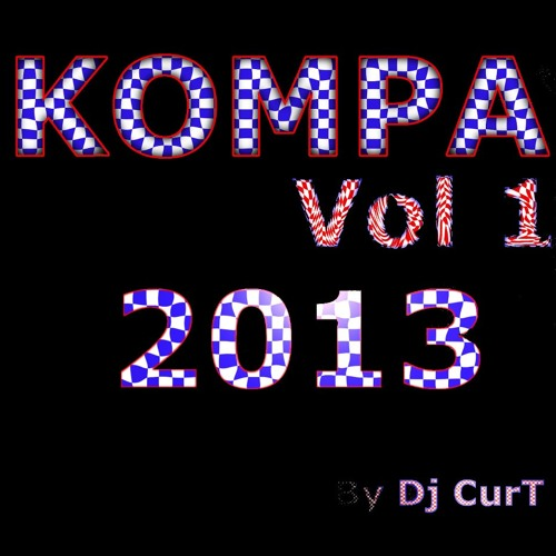 Kompa Vol 1 2013 By Dj Curt
