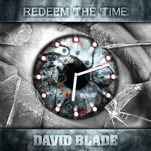 Redeem The Time (Available on iTunes)