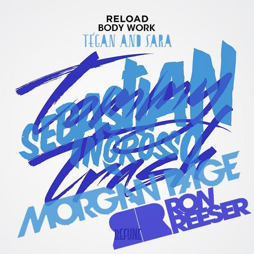 Tommy Trash & Sebastien Ingrosso vs Morgan Page - Reload Body Work (Ron Reeser Mashup)