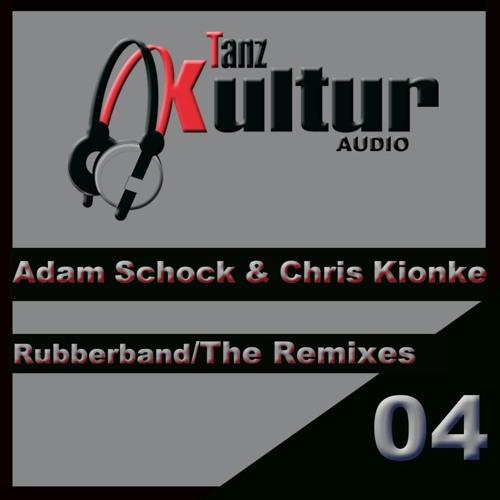 Adam Schock and Chris Kionke - Rubberband (Jason Baker Remix)