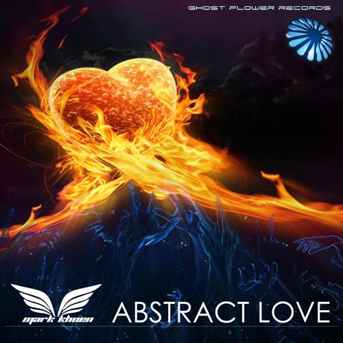 Mark Khoen - Abstract Love (Original Mix) PREVIEW