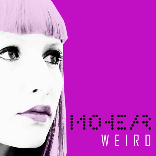 Mohear - WEIRD (excerpts) digital bonus tracks