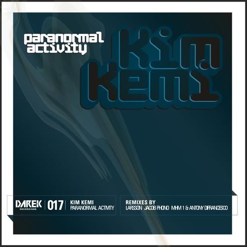 Kim Kemi - Paranormal Activity (Original Mix)
