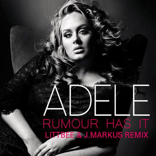 Adele - Rumour Has It (LittBee & J.Markus remix)