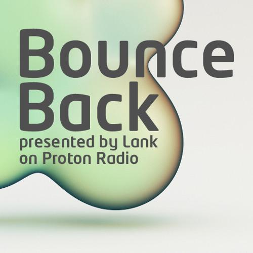 Lank - Bounce Back / August 2012