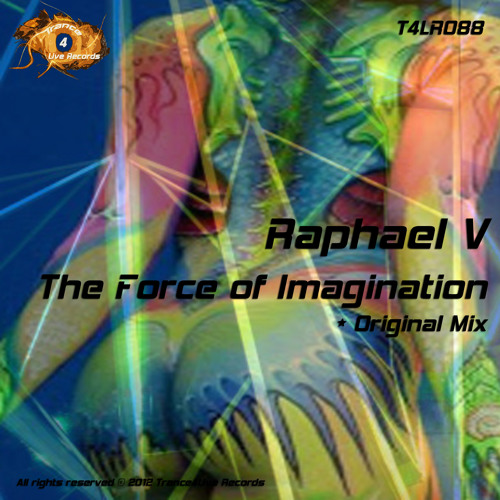 Raphael V - The Force Of Imagination -