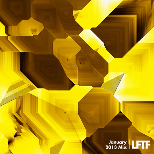 LFTF Presents: January 2013 Mix