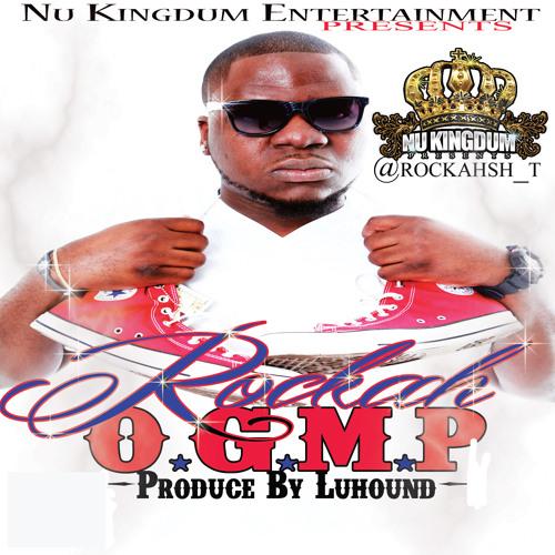 "Rockah - ""O.G.M.P"" Prod. by LuHound"