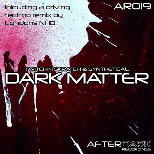 Twitchin Skratch & Synthetical - Dark Matter (Original Mix) [TEASER]