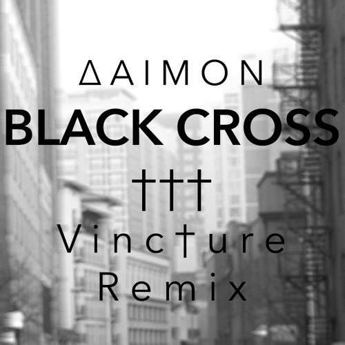 ∆AIMON - Black Cross (Vinc†ure Remix)