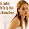 Blu Cantrell - Hit Em Up Style (DJ Roubo Remix)