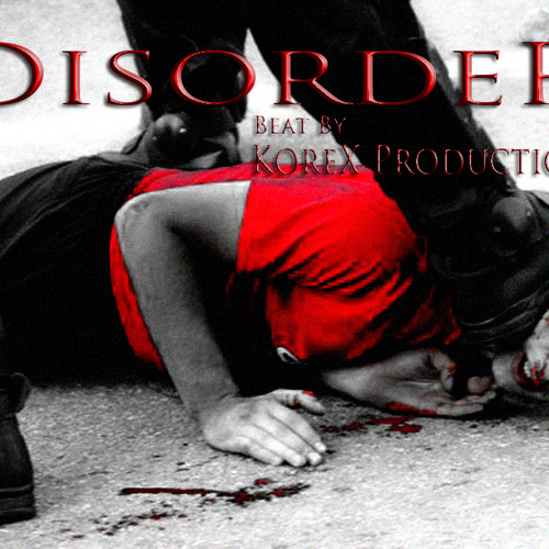 DISORDER - Hard Dark {Hip-Hop/Rap} Instrumental (KoreX Prod.)