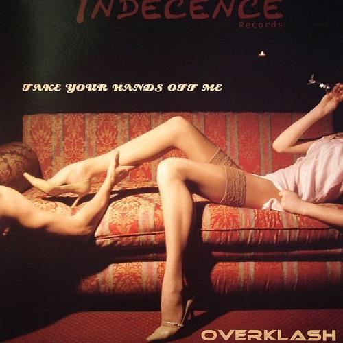 Overklash - Take your hands off me (Da Sushiman 'Old School' Remix)