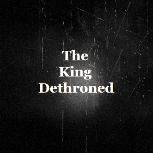 Filth. - The King Dethroned