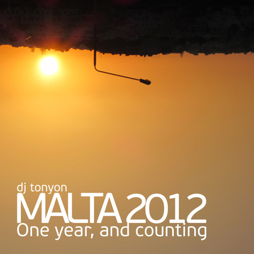 Malta 2012: One year and counting
