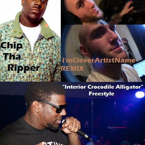 Interior Crocodile Alligator Freestyle - Chip Tha Ripper (iCAN DnB Remix)