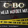 C-BO MEGA MURDER MIX