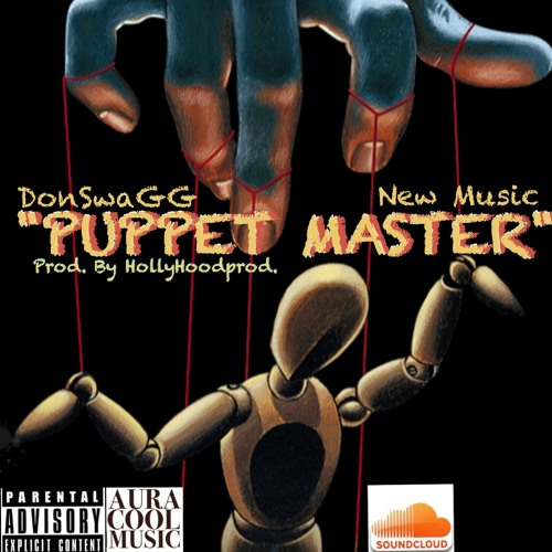 "Don Swagga"" Puppet Master"" prod by Hollyhoodprod"