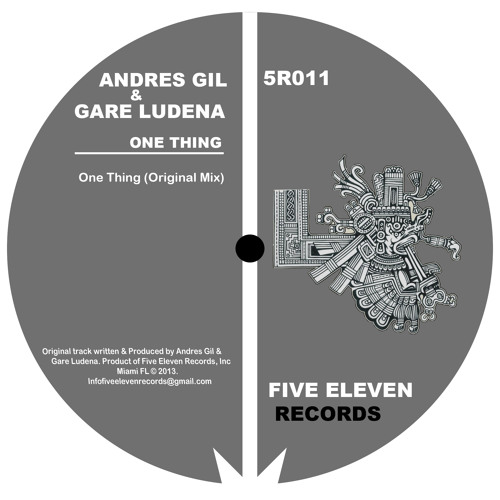 5R011 | Andres Gil & Gare Ludena - One Thing (Original Mix)