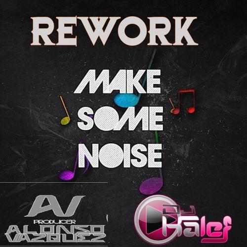 Make Some NoIse (( Hard Circuit Style Sensual Beat`s )) Dj Kalef  & Alonso Mora Master Duo