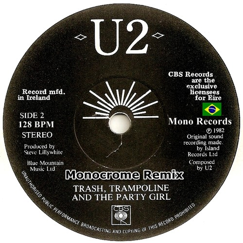 U2  - Trash Trampoline and the Party Girl Monocrome Remix