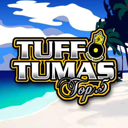 TUFF TUMAS TOP 5 Radio Episode 7 (02 February 2013)