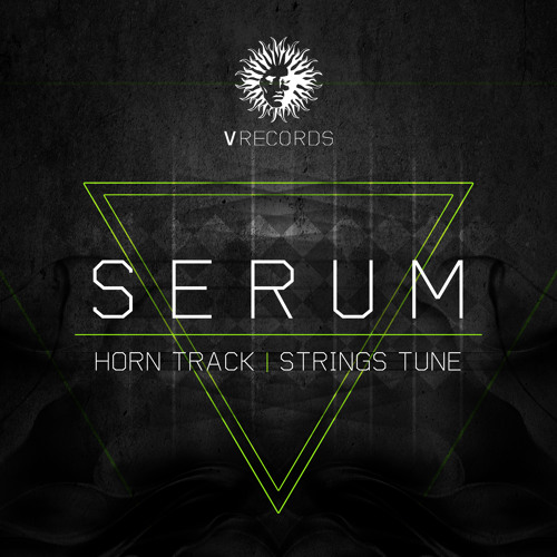Serum - Horn Track - V Recordings
